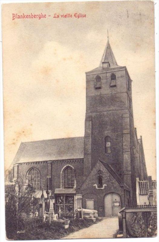 B 8370 BLANKENBERGE, Oude Kerk, 1910