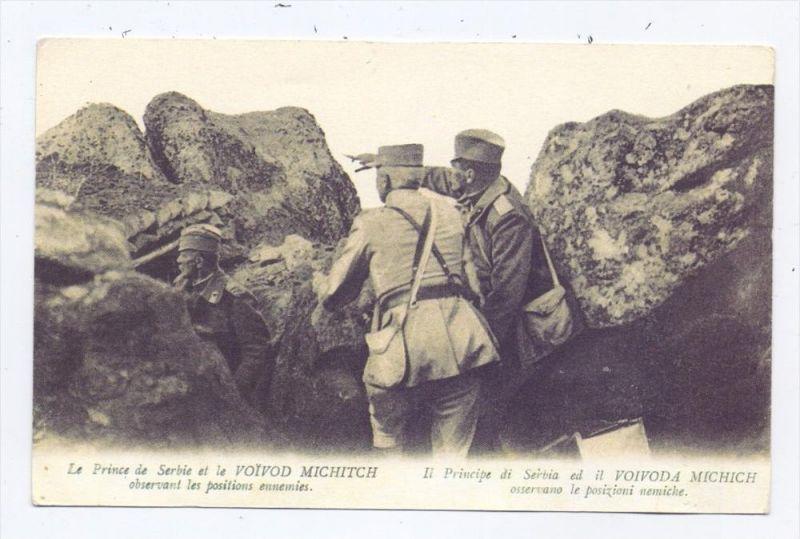 SRBIJA / SERBIEN - Der Prinz von Serbien & Kommandeur Michitch, 1.Weltkrieg