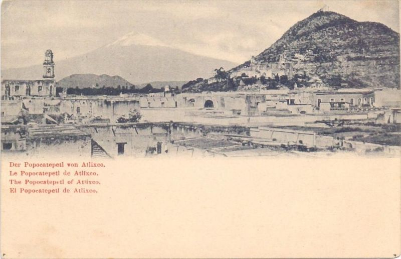 MEXICO - ATLIXCO - POPOCATEPETL, ca. 1905, undivided back