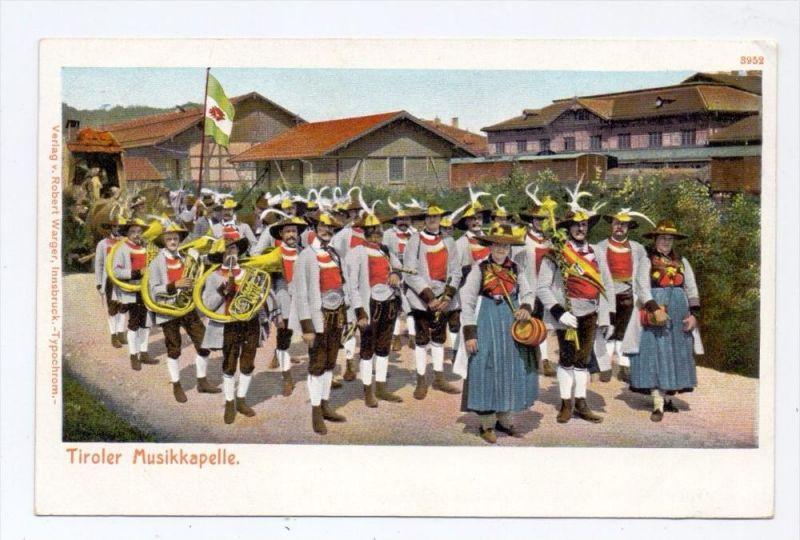TIROL - Tiroler Musikkapelle, Trachten, Wagner-Inssbruck, ca. 1905, ungeteilte Rückseite