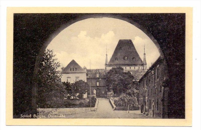 5160 DÜREN - NIEDERAU, Schloß Burgau