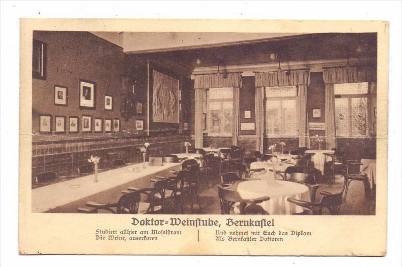 5550 BERNKASTEL - KUES, Doktor-Weinstube, 1928, kl. Einriss