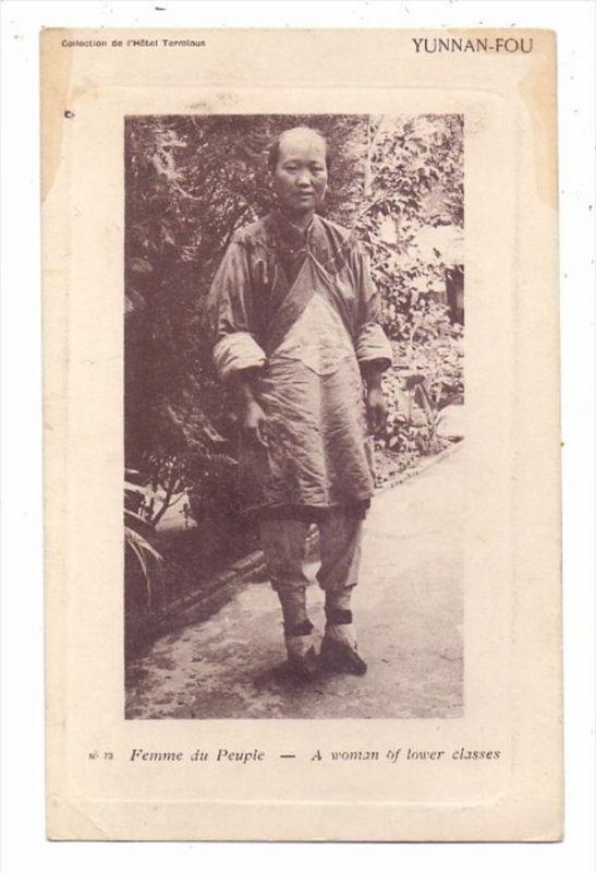 CHINA - JÜNNAN / YUNNAN FOU, women lower class