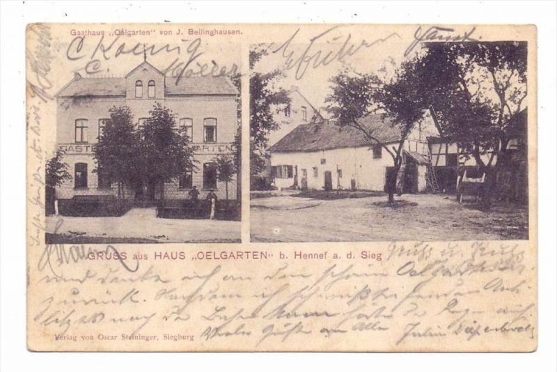 5202 HENNEF - OELGARTEN, GASTHAUS Oelgarten, J. Bellinghausen, 1906