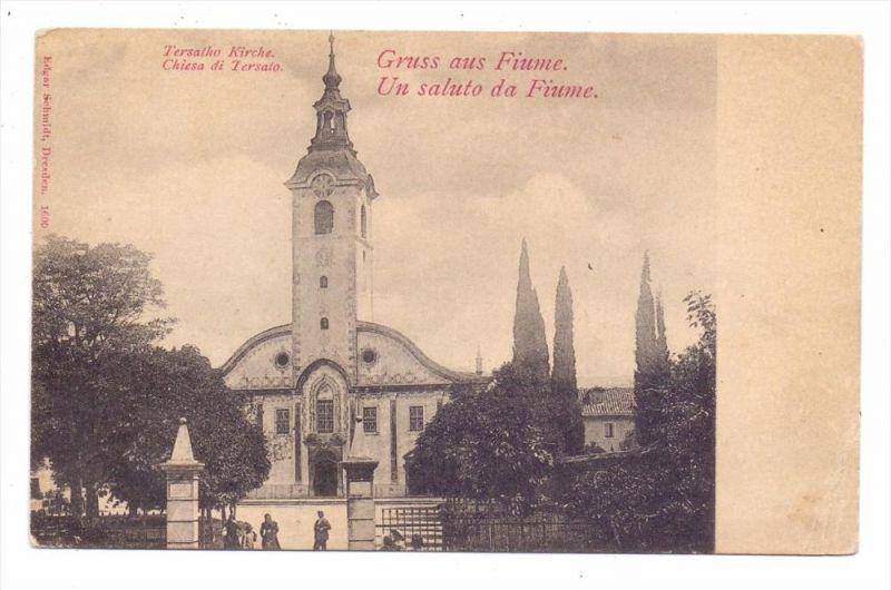 HR 51000 RIJEKA / FIUME, Tersoto Kirche, Verlag: Schmid-Dresden, ca. 1905 ungeteilte Rückseite