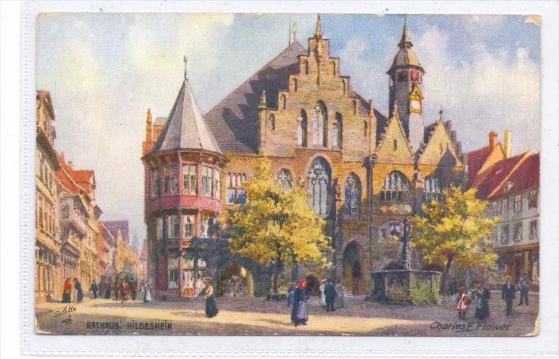 3200 HILDESHEIM, Rathaus, Künstler-Karte Charles Flower, TUCK-Oilette
