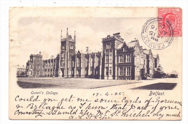 UK - NORTHERN IRELAND - ANTRIM - BELFAST, Queen´s College, 1905, TAX, kl. Knicke / AF