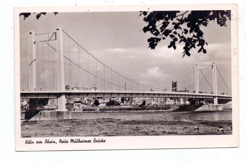 5000 KÖLN - RIEHL / MÜLHEIM, Neue Mülheimer Brücke