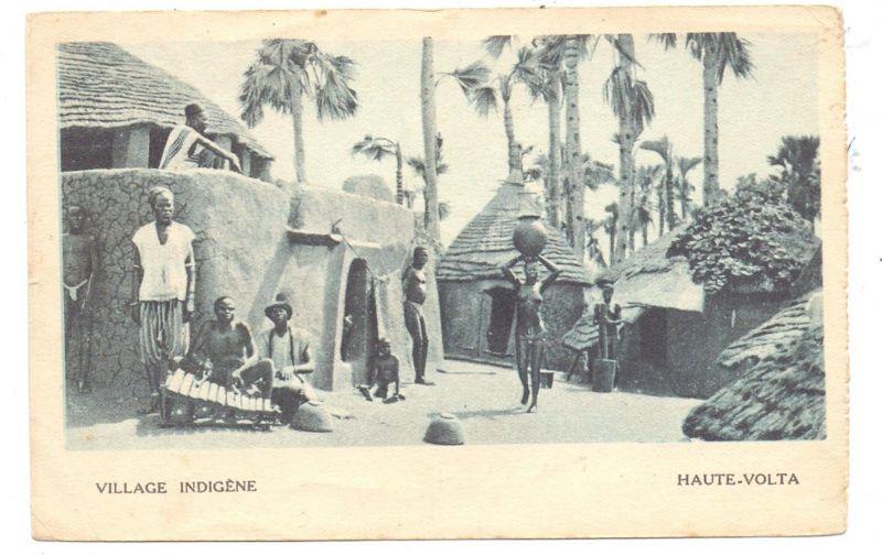 BURKINA FASO / HAUTE VOLTA - Village Indigene, 1931, ethnic / Völkerkunde