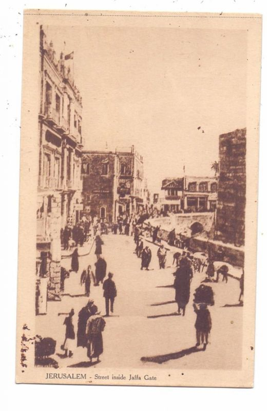 PALÄSTINA - JERUSALEM, Street inside Jaffa Gate