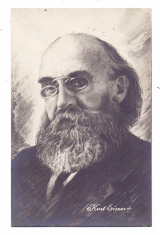 POLITIK - KURT EISNER, Bayerischer Ministerpräsident, 1867 - 1919