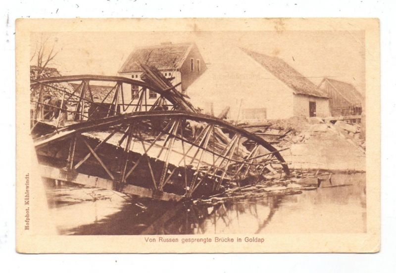 OSTPREUSSEN - GOLDAP, 1. Weltkrieg, von Russen gesprengte Brücke, 1916, deutsche Feldpost