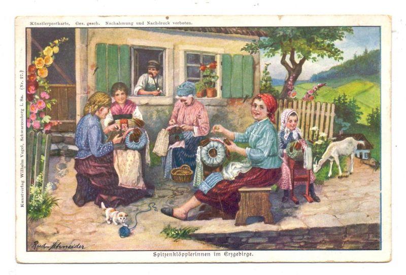 Kunsthandwerk - Spitzenklöpplerin im Erzgebirge, Künstler-Karte Rud. Schneider, 1914