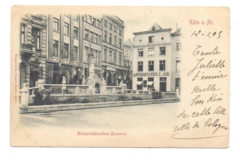 5000 KÖLN, Partie am Heinzelmännchen-Brunnen, Antiquitäten Job, 1905, Bahnpost Cöln - Verviers