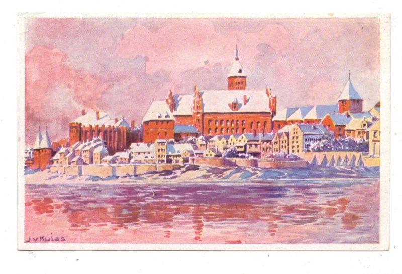 WESTPREUSSEN - MARIENBURG / MALBORK, Marienburg und Nogat, Künstler-Karte J.v.Kulas 0