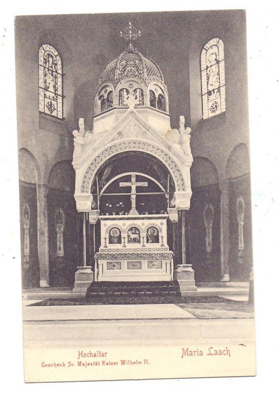 5471 GLEES - MARIA LAACH, Hochaltar, Geschenk Sr. Majestät Kaiser Wilhem II 0