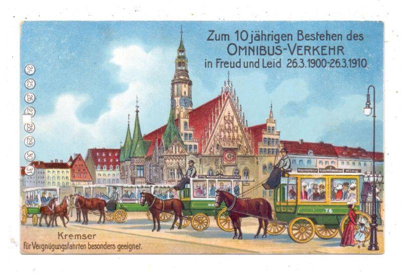 NIEDER-SCHLESIEN - BRESLAU  / WROCLAW, 10 Jahre Omnibus-Verkehr, 1900 - 1910, Kremser Pferde-Omnibusse