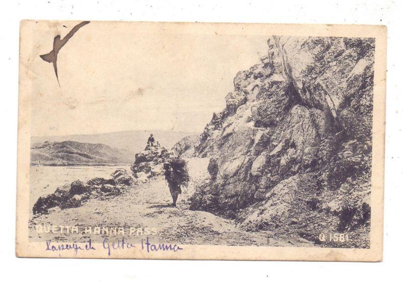 PAKISTAN - QUETTA, Hanna Pass, 1922