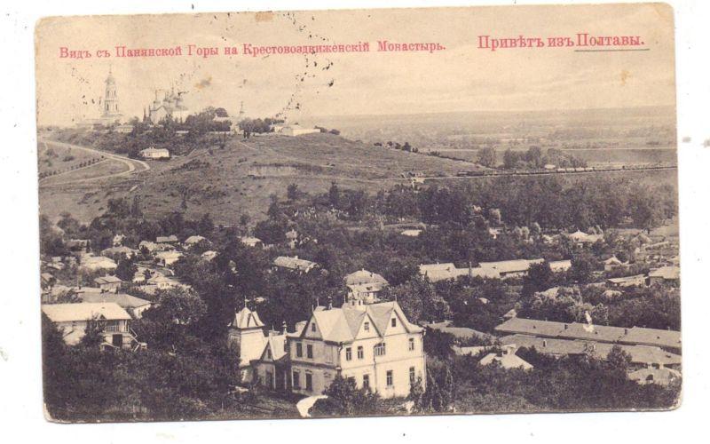 UKRAINE - POLTAWA, Ortsansicht mit Kloster, 1910 0