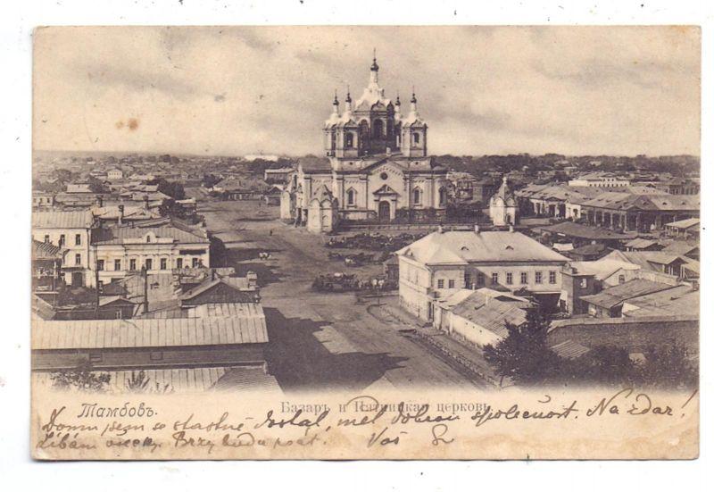 RU 392000 TAMBOW, Pferdemarkt, Orthodoxe Kirche, 1903