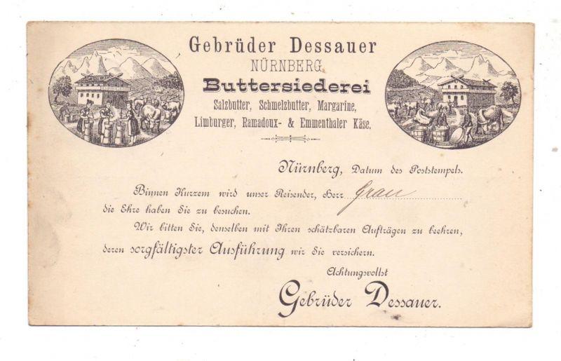 8500 NÜRNBERG, Buttersiederei Gebrüder Dessauer, 1887, frühe Karte, gute Erhaltung 0