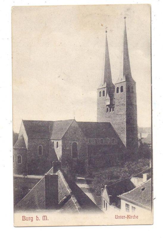 0-3270 BURG bei Magdeburg, Unter-Kirche, 1907 0