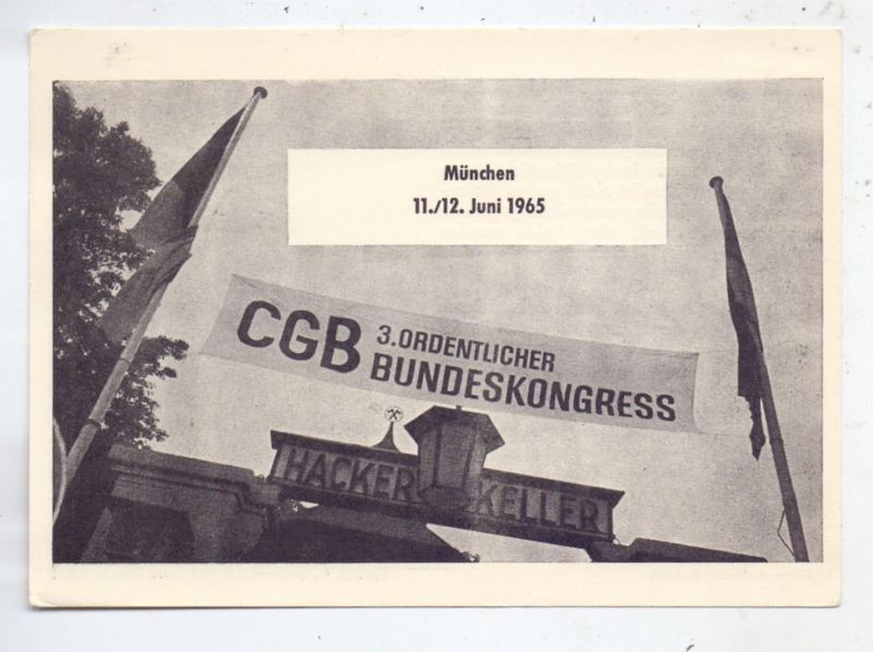GEWERKSCHAFTEN - 3.Ordentlicher Bundeskongress des CGB, München 1965, Sonderstempel