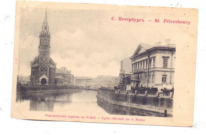 RU 190000 SANKT PETERSBURG, Eglise reformee sur la Moyka, ca. 1900
