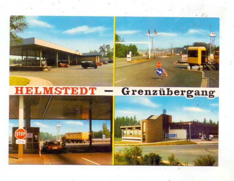 3330 HELMSTEDT, Grenzübergang zur DDR