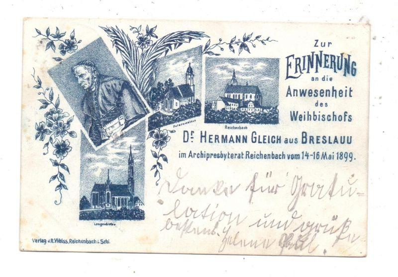 NIEDER - SCHLESIEN - REICHENBACH / DZIERZONIOW, Zur Erinnerung an den Besuch des Weihbischofs Dr. Hermann Gleich, 1899