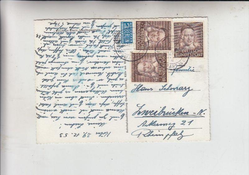 BUND, 1953, Michel 173, Helfer der Menschheit, Francke, Mehrfachfrankatur auf AK v. Köln nach Zweibrücken, 29.12.1953