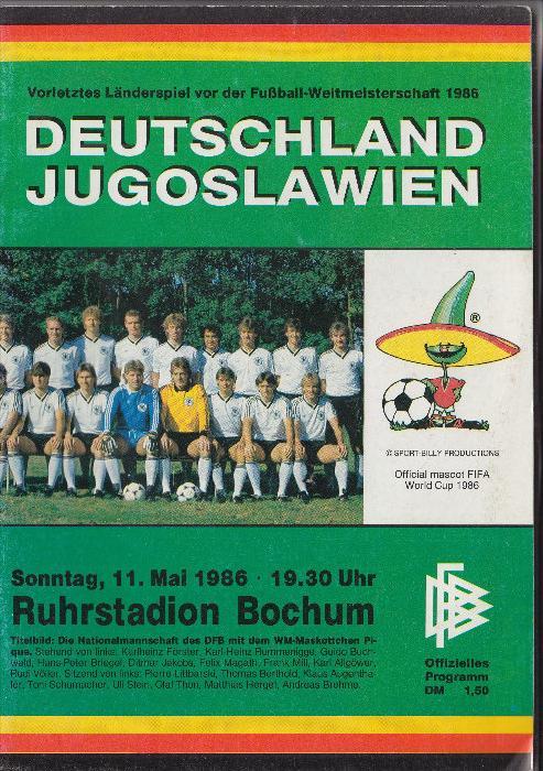 SPORT - FUSSBALL - DEUTSCHLAND - JUGOSLAWIEN, Länderspiel 11.Mai 1986, Bochum,  Programmheft