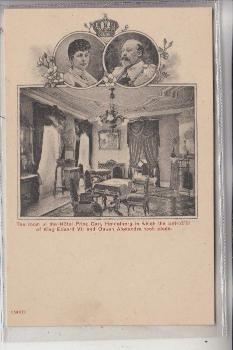 MONARCHIE - UNITED KINGDOM, King Edward VII & Queen Alexandra, Heidelberg Hotel Prinz Carl