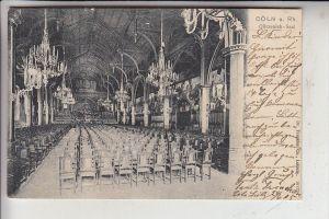 5000 KÖLN, GÜRZENICH, Gürzenich Saal, 1905