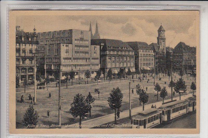 5000 KÖLN, Neumarkt mit Richmodishaus und Polizei-Präsidium, Strassenbahn - Tram