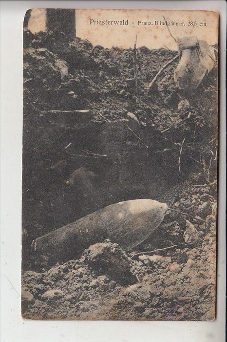 MILITÄR, 1.Weltkrieg, Franz. Blindgänger 28,5 cm, Priesterwald, Artillerie
