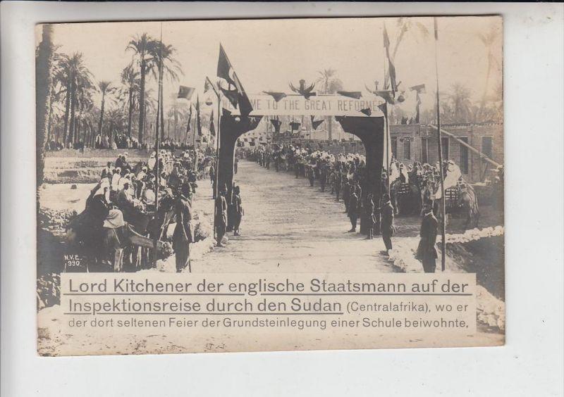 SUDAN -Lord Kitchener auf Inspektionsreise, einweihung einer Schule, old & big size pc. 17,4 x 12,3 cm