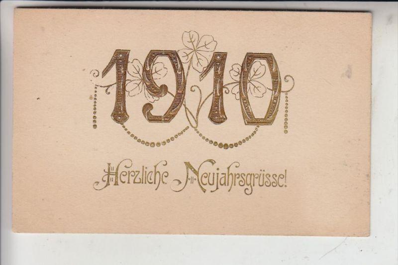 NEUJAHR - Jahreszahl 1910 - geprägt / embossed / relief