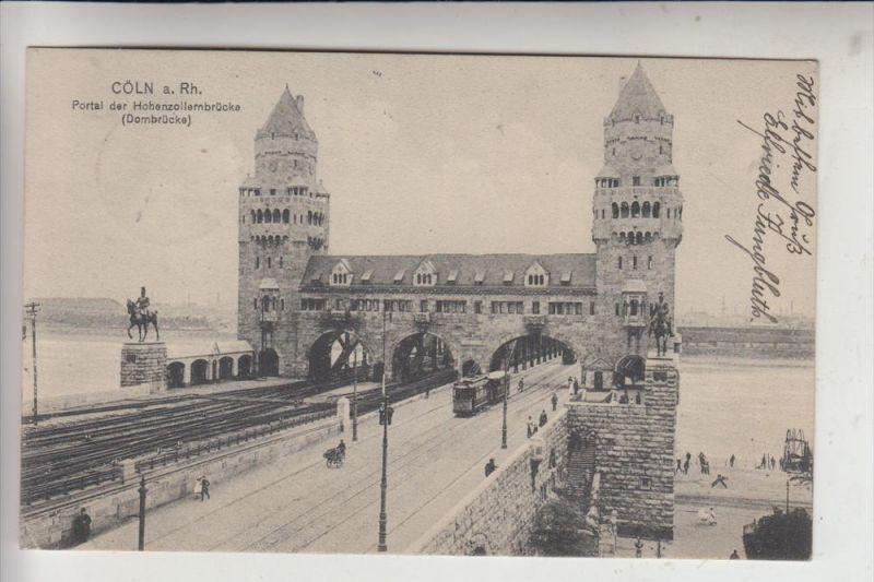 5000 KÖLN, Hohenzollernbrücke, Portal, Strassenbahn - Tram, 1913