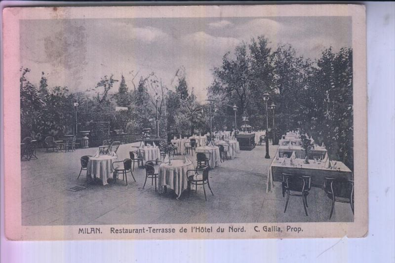 I 20100 MILANO / MAILAND, MRestaurant-Terrasse de l'Hotel du Nord, 1912, Kl.Einriss - AF