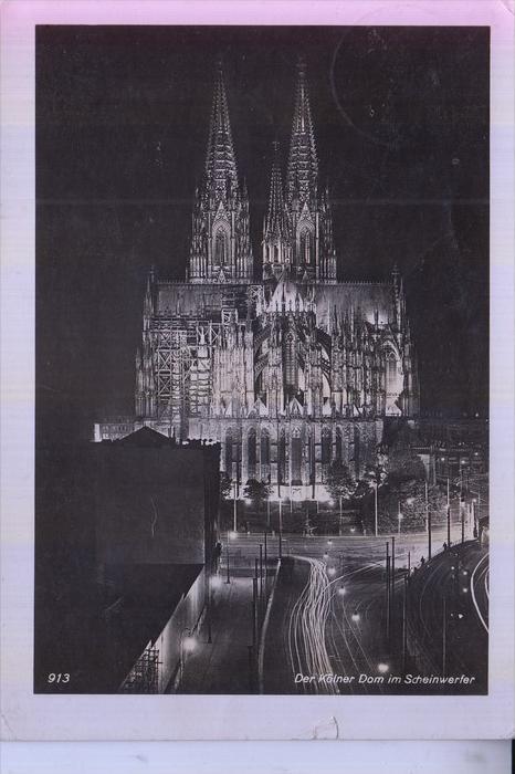 5000 KÖLN, KÖLNER DOM, Dom von Osten im Scheinwerferlicht, 1941, kl. Einriss , Rheingoldserie