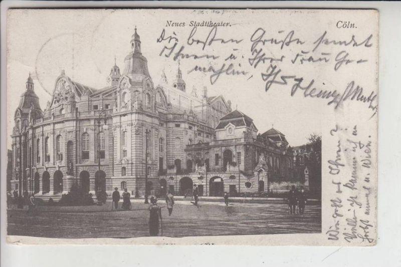 5000 KÖLN, Neues Stadttheater 1905, gelaufen nach Wien 0