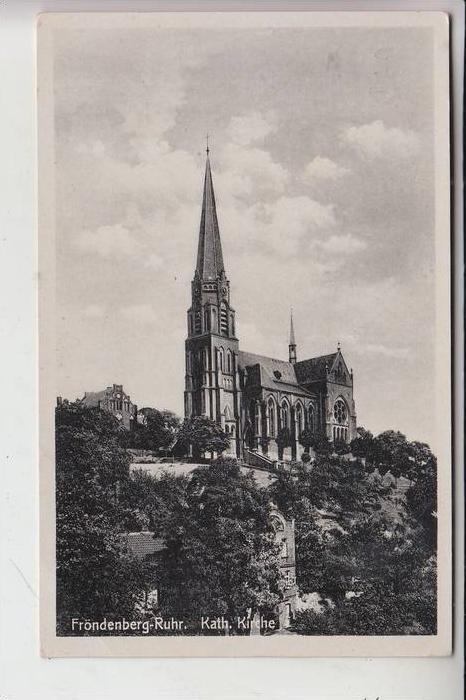 5758 FRÖNDENBERG, Katholische Kirche 1944 !!, kl. Druckstelle 0