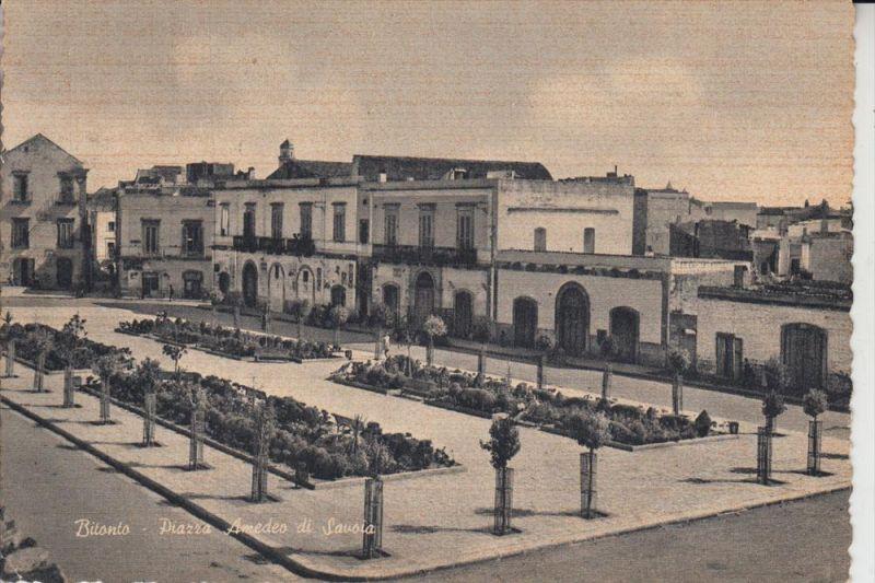 I 70032 BITONTO, Piazza Amedeo di Savoia