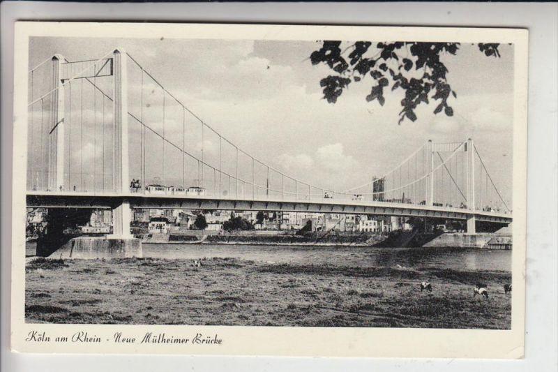 5000 KÖLN - MÜLHEIM, Mülheimer Brücke 1954 0