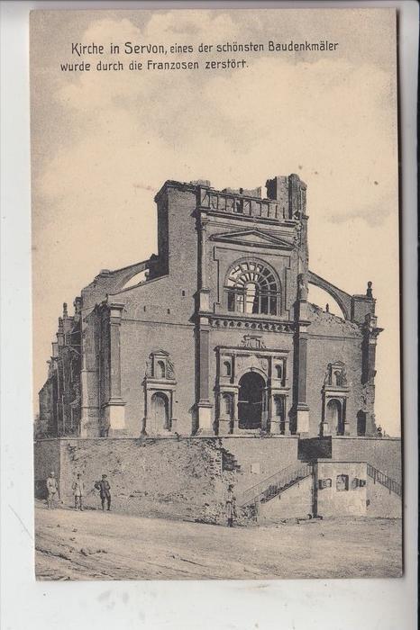 F 51800 SERVON, 1.Weltkrieg, Zerstörung der Kirche 0