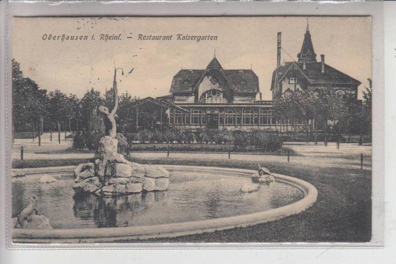 4200 OBERHAUSEN, Restaurant Kaisergarten 1910 0