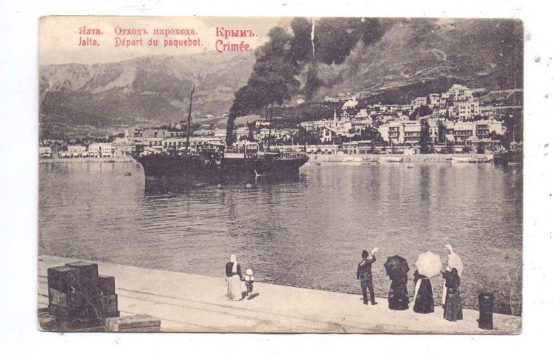 UKRAINE - JALTA, Abfahrt des Paquebootes, 1912, Einriss