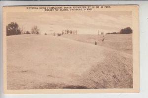 USA - MAINE - FREEPORT, Natural Dune Formation, Sesert of Maine 1930