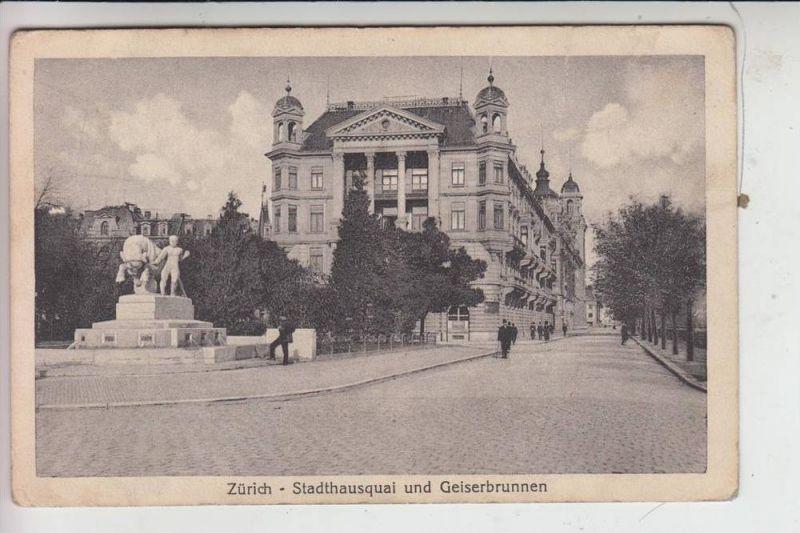 CH 8000 ZÜRICH, Stadthausquai & Geiserbrunnen - Comite des Rapatries, Verlag.Guggenheim-Zürich